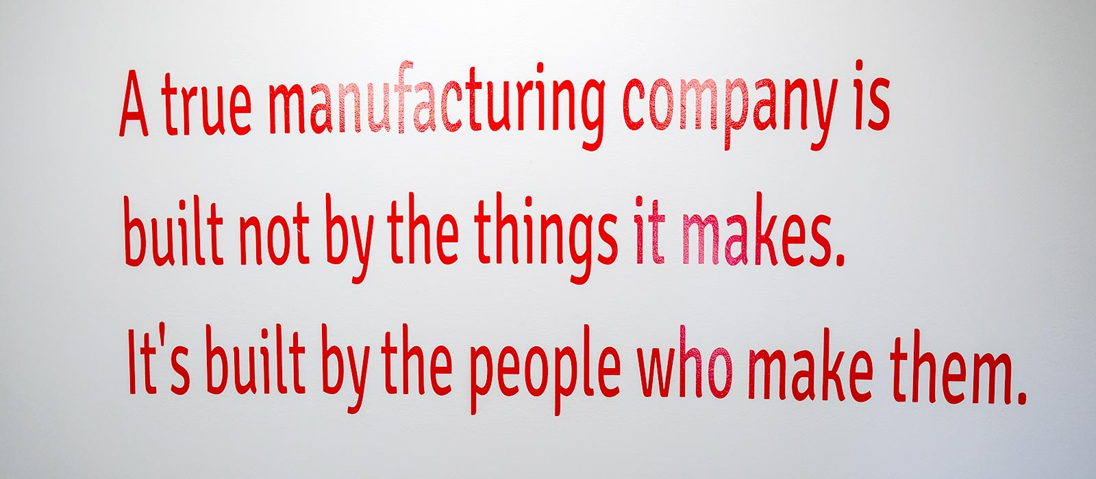 Kremin Inc. A true manufacturing company is built not by the things it makes. It's built by the people who make them.